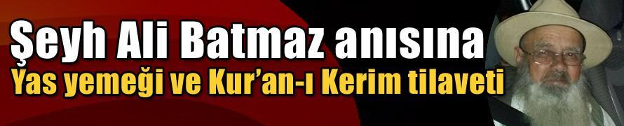 Şeyh Ali Batmaz anısına yas yemeği ve Kur'an-ı Kerim tilaveti