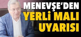YERLİ MALI ÜRETELİM, YERLİ MALI KULLANALIM