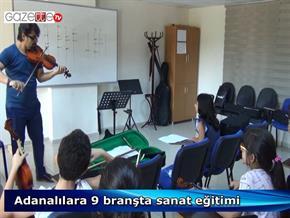 Adanalılara 9 branşta sanat eğitimi