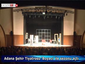 Adana Şehir Tiyatrosu 'Boyacı' ile sezonu açtı