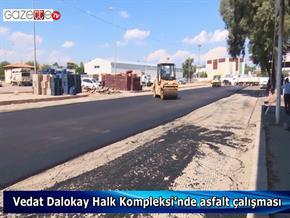 Vedat Dalokay Halk Kompleksi'nde asfalt çalışması