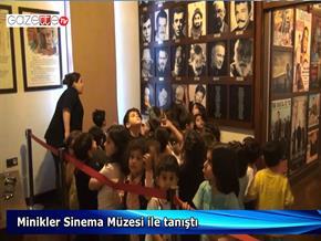 Minikler Sinema Müzesiyle tanıştı