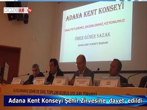 Adana Kent Konseyi Şehir ve Sivil Toplum  Zirvesine  davet  edildi