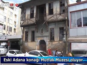 Yıkılmaya yüz tutan konak Adana Mutfak Müzesi oluyor