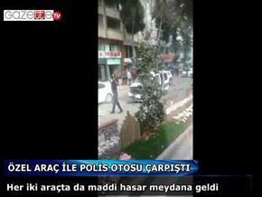 ÖZEL ARAÇ İLE POLİS OTOSU ÇARPIŞTI