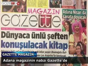 Adana magazinin nabzı Gazette