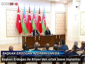 Cumhurbaşkanı Erdoğan Azerbaycan