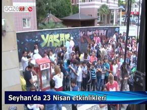 Seyhan Belediyesi 23 Nisan etkinlikleri